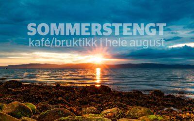 Sommerstengt Kafé/Bruktikk